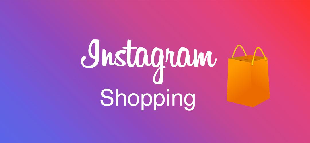 Instagram shopping : la force du social selling