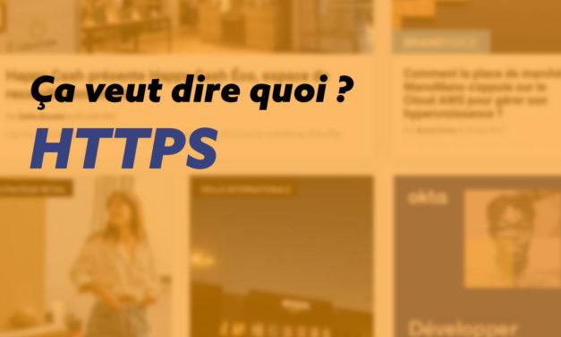 HTTPS : protocole et certificat SSL