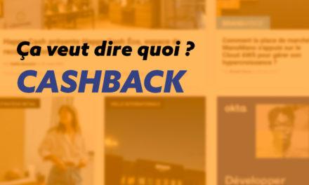 Cashback : définition, conseils et exemples