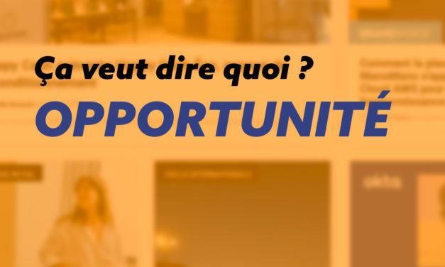 Opportunité : définition, synonymes et expressions